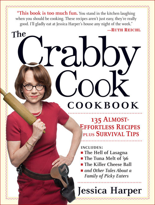 The Crabby Cook Book by Jessica Harper